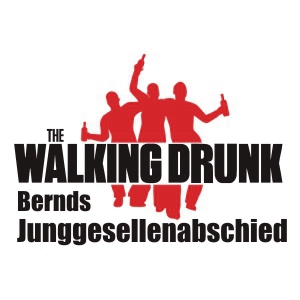 The Walking Drunk Junggesellenabschied